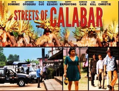 Nollywood Flick, Streets of Calabar, starring Wale Ojo, Rita Dominic, Gordon Case, Anthony Ofoegbu etc